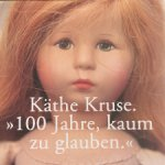 Книга об антикварных куклах Kathe Kruse, 100 Jahre, kaum zu glauben
