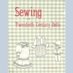 Sewing for Twentieth Century Dolls, 1986, PDFформат
