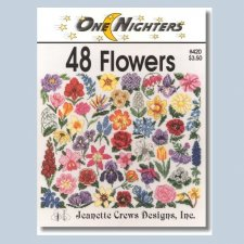 One Nighters 48 Flowers by Jeanette Crews Designs